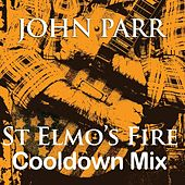 St Elmo's Fire (Cool Down Mix) - Single by John Parr