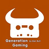 Generation Gaming by Dan Bull