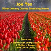 When Johnny Comes Marching Home by Joe Tex