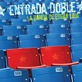 Entrada Doble by Edgar Lira