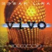 Morir a Mi - En Vivo by Edgar Lira