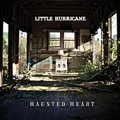 Haunted Heart - Single by Little Hurricane