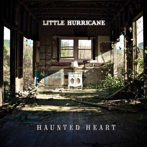 Haunted Heart - Single by Little Hurricane