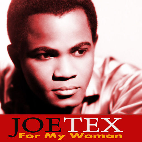 For My Woman by Joe Tex