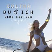 Du & Ich (Club-Edition) by Colina