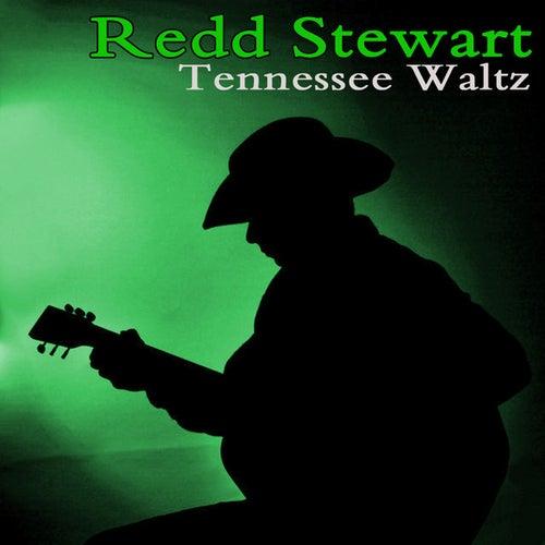 Tennessee Waltz by Redd Stewart