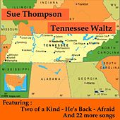 Tennessee Waltz by Sue Thompson