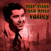 Red River Valley by Roy Acuff