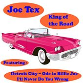 King of the Road by Joe Tex