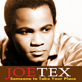 Someone to Take Your Place by Joe Tex