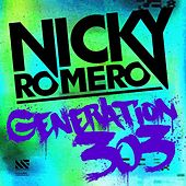 Generation 303 (Original Mix) - Single by Nicky Romero