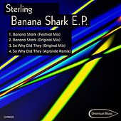 Banana Shark Ep by Sterling