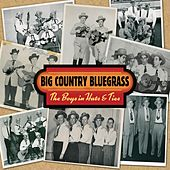 The Boys In Hats & Ties by Big Country Bluegrass