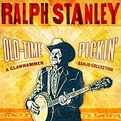 Old-Time Pickin': A Clawhammer Banjo Collection by Ralph Stanley
