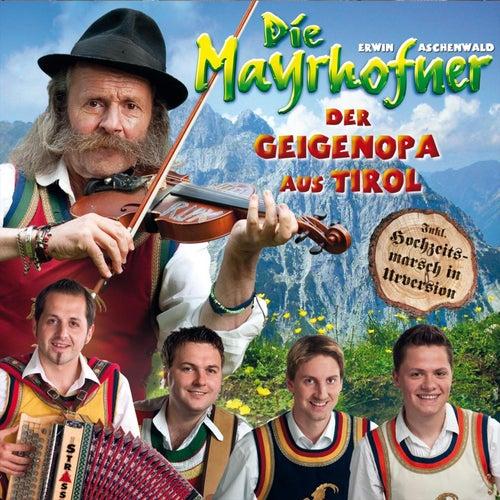 Der Geigenopa aus Tirol by Die Mayrhofner