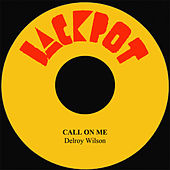 Call On Me by Delroy Wilson
