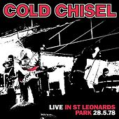 Live In St Leonards Park 28.5.78 (Remastered) by Cold Chisel