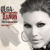 Todo Lo Que Sube Baja - Single by Olga Tañón