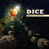 Comet Highway by Dice