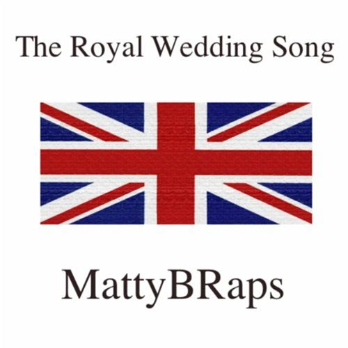 The Royal Wedding Song - Single by Matty B