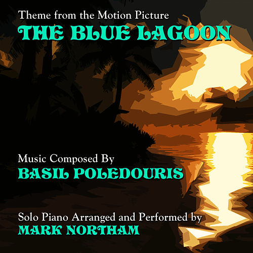 Theme from 'The Blue Lagoon' (Basil Poledouris) by Mark Northam