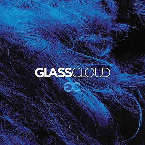 Glass Cloud - Single by Glass Cloud
