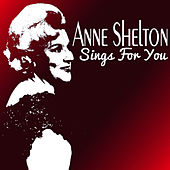 Anne Shelton Sings for You by Anne Shelton