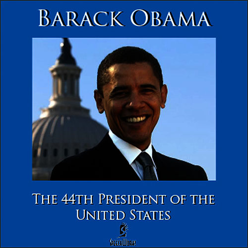 The 44th President Of The United States by Barack Obama