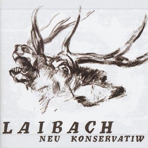 Neu Konservatiw by Laibach