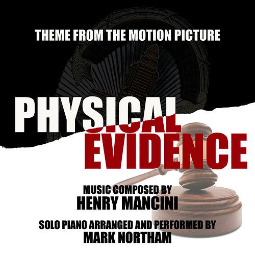 'Physical Evidence' - Main Theme from the Motion Picture (Henry Mancini) by Mark Northam