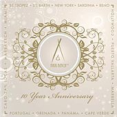Nikki Beach Music 10 Year Anniversary Vol. 1 by Various Artists