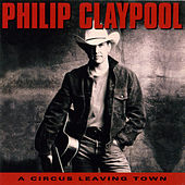 A Circus Leaving Town by Philip Claypool