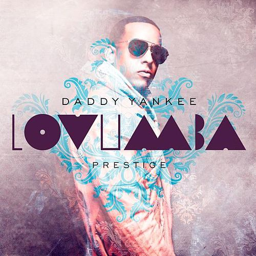 Lovumba - Single by Daddy Yankee