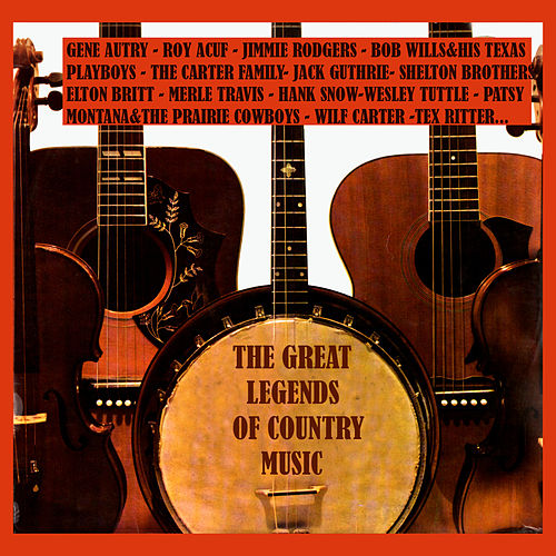 The Great Legends of Country Music by Various Artists