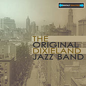 The Original Dixieland Jazz Band Remastered by Original Dixieland Jazz Band