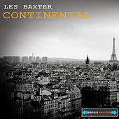 Continental Remastered by Les Baxter