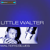 Walter's Blues Remastered by Little Walter