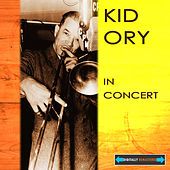 Kid Ory in Concert Remastered by Kid Ory