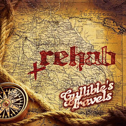 Gullible's Travels by Rehab