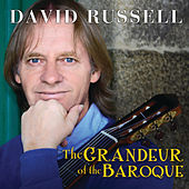 The Grandeur Of The Baroque by David Russell