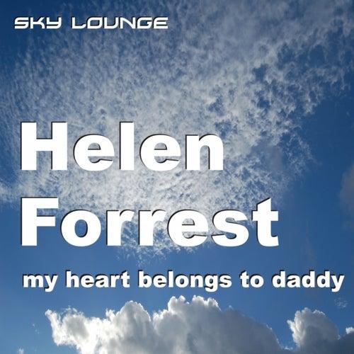 My Heart Belongs to Daddy by Helen Forrest