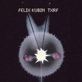 Txrf by Felix Kubin