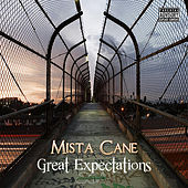 Great Expectations by Mista Cane