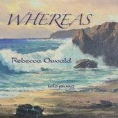 Whereas by Rebecca Oswald