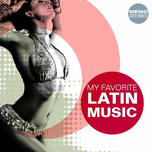 My Favorite Latin Music by Various Artists