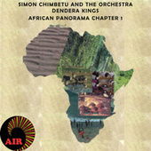 African Panorama (Chapter 1) by Simon Chimbetu and The Orchestra Dendera Kings