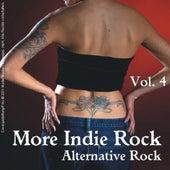 More Indie Rock - Alternative Rock, Vol.4 by Various Artists