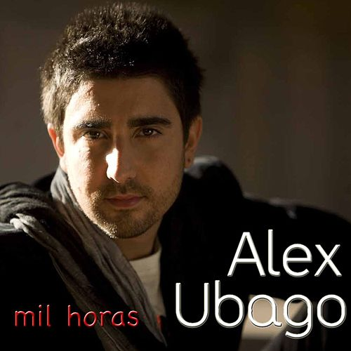 Mil horas - EP by Alex Ubago