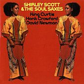 Shirley Scott & The Soul Saxes by Shirley Scott