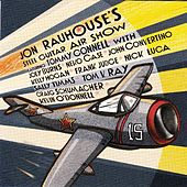 Jon Rauhouse's Steel Guitar Air Show by Jon Rauhouse